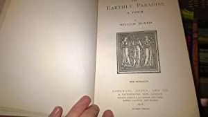 Teh Earthly Paradise A Poem: Morris, William