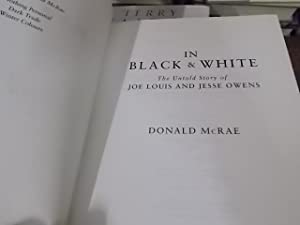 In Black and White: The Untold Story of Joe Louis and Jesse Owens: McRae, Donald
