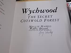 Wychwood: The Secret Cotswold Forest (Countryside/Rural): Harris, Mollie