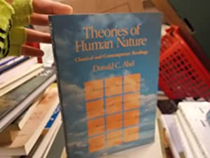 Theories of Human Nature: Classical and Contemporary Readings