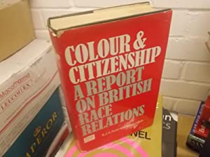 Colour & Citizenship, a report on British Race Relations