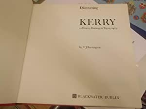 Discovering Kerry: Its history, heritage & topography: Barrington, T. J