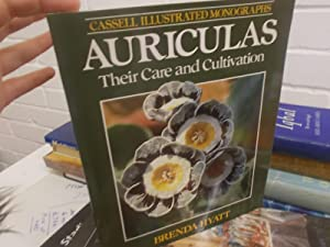 Auriculas: Their Care and Cultivation (Classic Garden Plants): Hyatt, Brenda