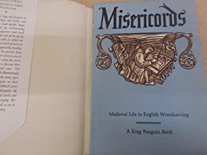 Misericords, Medieval Life in English Woodcarving: Anderson, M.D.