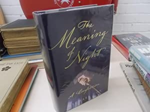 The Meaning of Night : A Confession: Cox, Michael