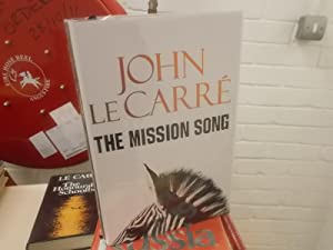 The Mission Song: Le Carré, John