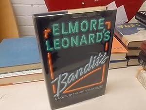 Elmore Leonard's Bandits: Leonard, Elmore