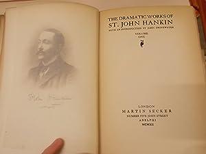 The Dramatic works of St. John Hankin: Hankin, St. John