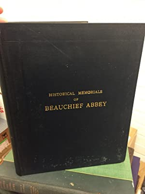 Historical Memorials of Beauchief Abbey: Addy, Sidney Oldall