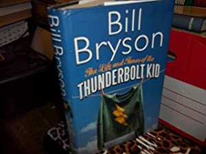 The Life And Times Of The Thunderbolt: Bryson, Bill