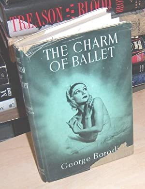 The Charm of Ballet: Borodin, George (signed)