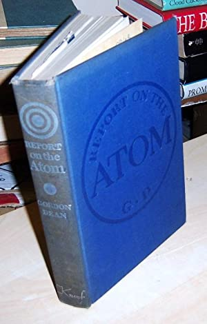Report on the atom (no DJ, 2nd ed): Dean, Gordon (signed)