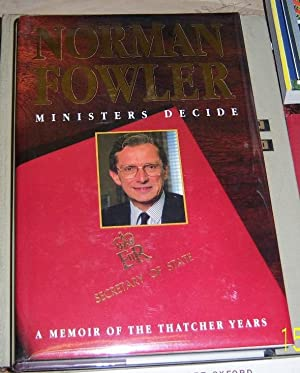 Ministers decide: Fowler, Norman (signed)