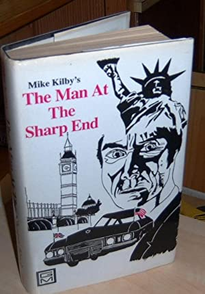 The Man at the Sharp End: Kilby, Mike