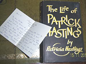 The Life of Patrick Hastings (with a hand written letter from the author): Hastings, Patricia