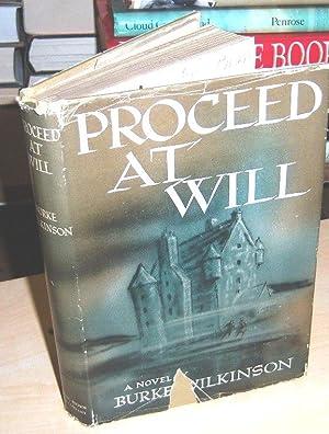 Proceed at will (demaged DJ): Wilkinson, Burke