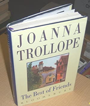 The Best of Friends: Trollope, Joanna (signed)