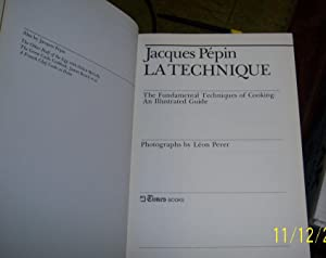 LA Technique: The Fundamental Techniques of Cooking An Illustrated Guide: Pepin, Jacques