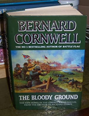 The Bloody Ground: Cornwell, Bernard