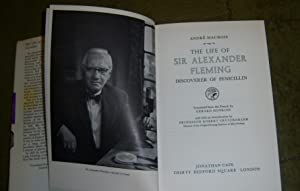 The Life of Sir Alexander Fleming: Maurois, Andre