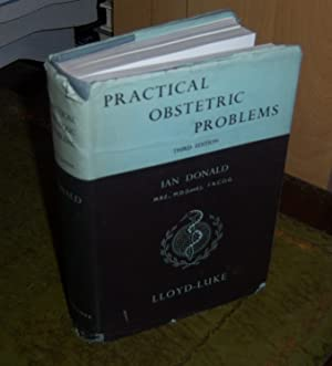 Practical Obstetric Problems: Donald, Ian
