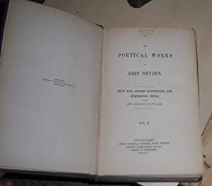 Dryden's Poetical Works Vol 1 and Vol2: Dryden, John