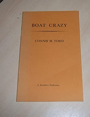 Boat Crazy: Ford, Connie M.