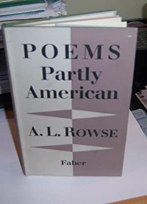 Poems Partly American: A.L. Rowse