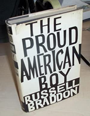 The Proud American Boy: Braddon, Russell