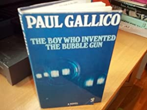 The Boy Who Invented the Bubble Gun: Gallico, Paul