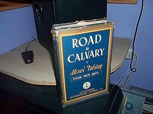 Road to Calvary: Tolstoy, Alexei