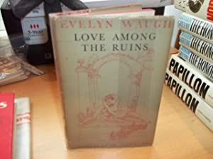 Love among the ruins: Waugh, Evelyn