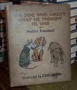 The Dog who wasn't what he thought he was: Emanuel, Walter