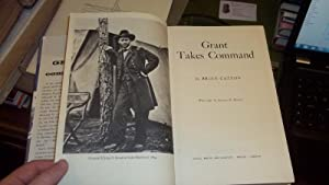 Grant takes comand: Catton, Bruce