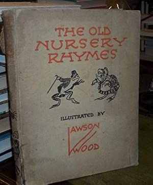 The Old Nursery Rhymes: Wood, Lawson