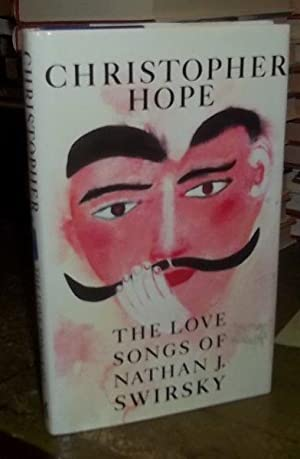 The Love Songs of Nathan J. Swirsky: Hope, Christopher