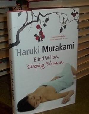 Blind Willow, SLeeping Woman: Murakami, Haruki