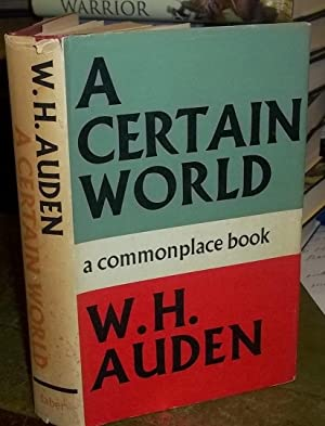 A Certain World, a commonplace book: Auden, W. H.