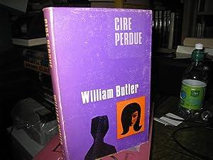 Cire Perdue: Butler, William