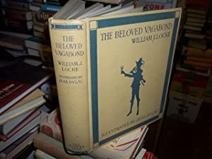 The Beloved Vagabond: Locke, William J.