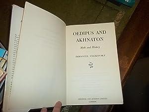 Oedipus and Akhnaton: Velikovsky, Immanuel