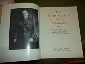 The Great Malaria Problem and its solution: Ronald Ross