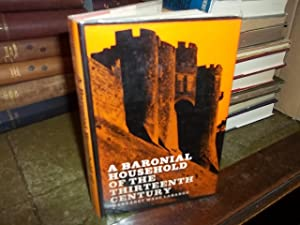 A Baronial Household of the thirteenth century: Labarge, Margaret Wade