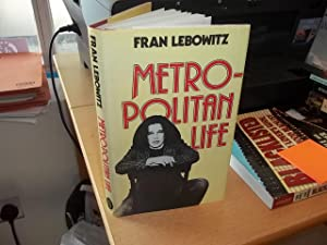 Metropolitan Life: Lebowitz, Fran