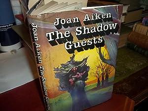 The Shadow Guests: Aiken, Joan