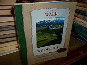 To Walk in Wilderness (signed): Fielder, John & T.A. Barron