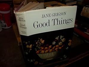 Good Things: Grigson, Jane