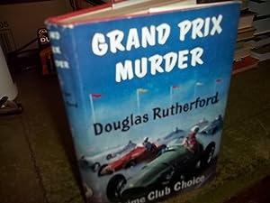 Grand Prix Murder: Rutherford, Douglas