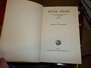 Hitler speaks : a series of political conversations with Adolf Hitler on his real aims, by Hermann ...