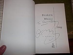 Broken Music.: A Memoir.: Sting (SIGNED)